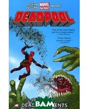 Marvel Deadpool. Dead Presidents. Volume 1