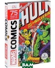 Дорлинг Киндерсли Marvel Comics 75 Years Of Cover Art