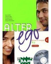 Hachette Alter ego, A2: Methode de francais (+ CD-ROM)