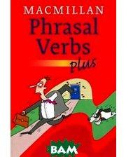 Macmillan Publishers Limited Macmillan Phrasal Verbs Plus