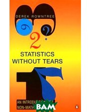 Penguin Books Ltd. Statistics without Tears: An Introduction for Non-Mathematicians