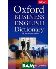 OXFORD UNIVERSITY PRESS Oxford Business English Dictionary for learners of English (+ CD-ROM)