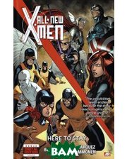 Marvel All-New X-Men: Here to Stay: Volume 2