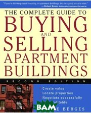 John Wiley and Sons The Complete Guide to Buying and Selling Apartment Buildings