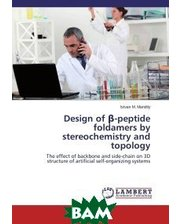 LAP Lambert Academic Publishing Design of ?-peptide foldamers by stereochemistry and topology