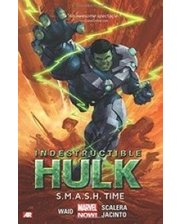 Marvel Indestructible Hulk Volume 3: S.M.A.S.H. Time