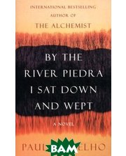 HarperCollins Publishers/HarperCollins Children`s  By the River Piedra I Sat Down and Wept