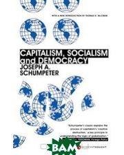 Harper Perennial Modern Classics Capitalism, Socialism, and Democracy