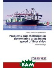LAP Lambert Academic Publishing Problems and challenges in determining a steaming speed of liner ships