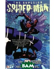 Marvel The Superior Spider-Man: Volume 4: Necessary Evil