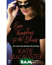 A Signet Eclipse Book Even Vampires Get the Blues