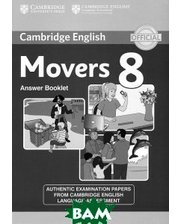 CAMBRIDGE UNIVERSITY PRESS Cambridge English Young Learners 8 Movers Answer Booklet