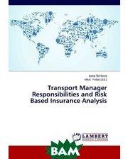 LAP Lambert Academic Publishing Transport Manager Responsibilities and Risk Based Insurance Analysis