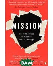 Portfolio Penguin Mission: How the Best in Business Break Through