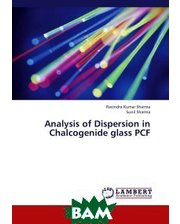 LAP Lambert Academic Publishing Analysis of Dispersion in Chalcogenide glass PCF