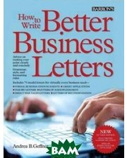 Barron's Educational Series How to Write Better Business Letters