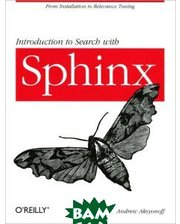 O`Reilly Media Introduction to Search with Sphinx