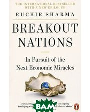Penguin Books Ltd. Breakout Nations: In Pursuit of the Next Economic Miracles