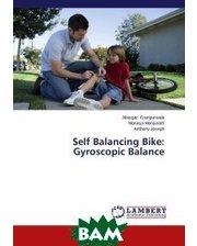LAP Lambert Academic Publishing Self Balancing Bike: Gyroscopic Balance