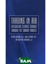 Инфотропик Медиа Trading in air: mitigating climate change through the carbon markets