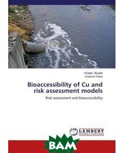 LAP Lambert Academic Publishing Bioaccessibility of Cu and risk assessment models