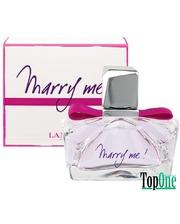 Lanvin Marry Me парфюмированная вода, жен. 75ml