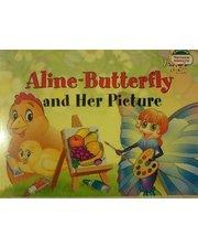 АйрисПресс Благовещенская Т. Бабочка Алина и ее картина (м) (англ.)