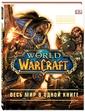 Эксмо; Дорлинг Киндерсли Плит Кейтлин, Стикни Энн. World of Warcraft. Полная иллюстрированная энциклопедия